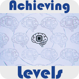 Achieving Levels